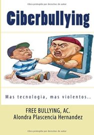 Ciberbullying: La Nueva Forma de Agredir